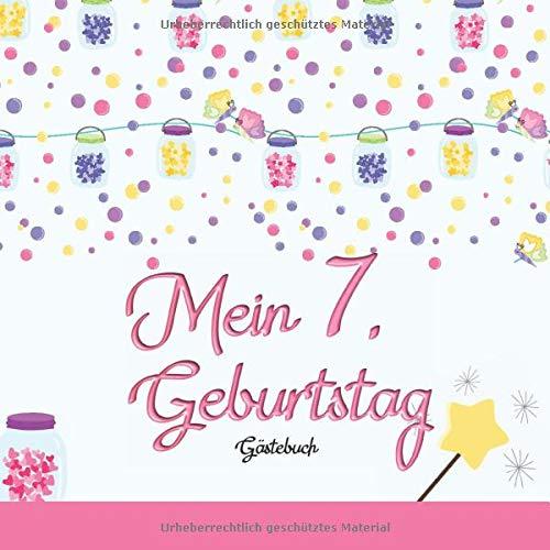 Mein 7. Geburtstag: Gästebuch I Deko Rosa I für 60 Gäste I Geschriebene Glückwünsche & die...
