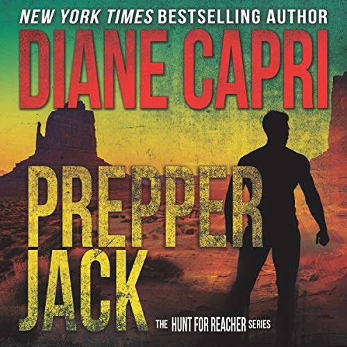 Prepper Jack: Hunting Lee Child's Jack Reacher audiobook cover art
