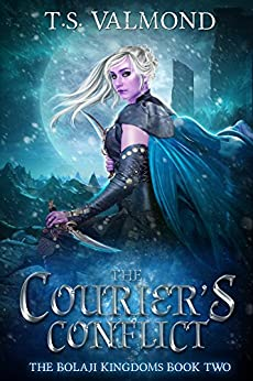 The Courier's Conflict: A Young Adult Fantasy Book (The Bolaji Kingdoms Series 2) by [T.S. Valmond]