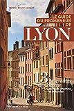 Le guide du promeneur de Lyon - 13...