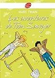 Les aventures de Tom Sawyer - Texte intégral (Classique t. 1155) - Format Kindle - 9782013234917 - 5,49 €