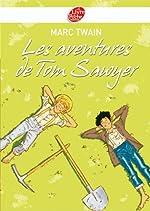 Les aventures de Tom Sawyer - Texte intégral (Classique t. 1155) de Mark Twain