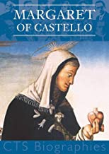 Margaret of Castello: Patron of the disabled and marginalised (Biographies)
