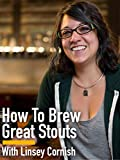 Image of How to Brew Great Stouts