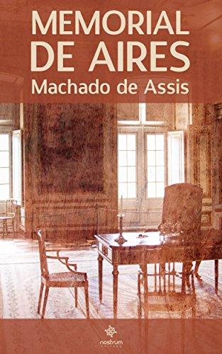 Memorial de Aires - Clássiscos de Machado de Assis