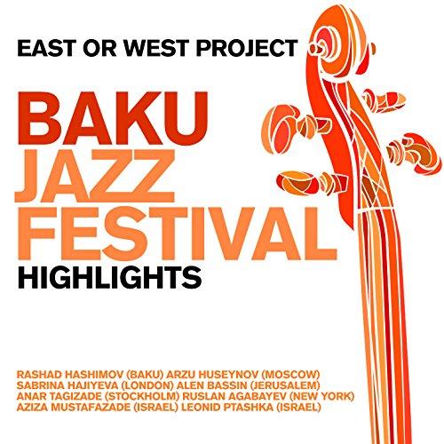 Baku Jazzfestival - Highlights