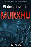 EL DESPERTAR DE MURXHU: Suspenso y misterio - libros en español para adultos terror -libros en español para adultos kindle
