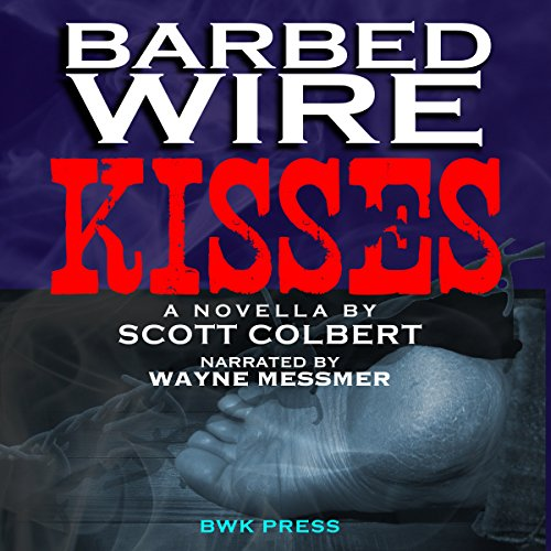Barbed Wire Kisses audiobook cover art