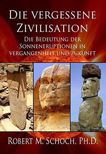 Die vergessene Zivilisation: Die Bedeutung der Sonneneruptionen in Vergangenheit und Zukunft