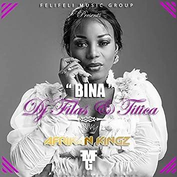 Bina (Feli Feli Music Group Presents Afrikan Kingz)