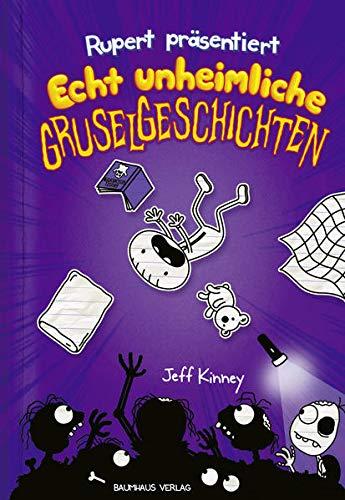Rupert präsentiert: Echt unheimliche Gruselgeschichten: Band 3