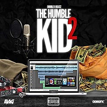 The Humble Kid 2