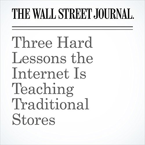 Three Hard Lessons the Internet Is Teaching Traditional Stores copertina