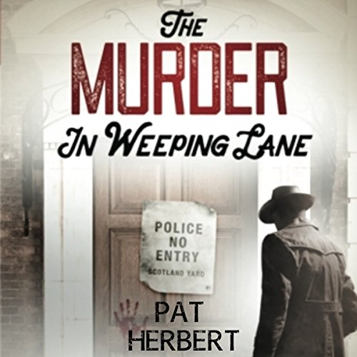 The Murder in Weeping Lane audiobook cover art