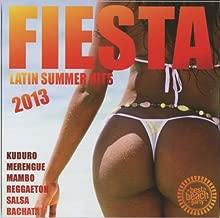Fiesta 2013-Latin Summer Hits by Merengue,M Fiesta 2013-Latin Summer Hits (Kuduro (2013-08-23)