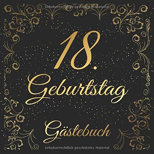 18. Geburtstag Gästebuch: 18 Jahre Geschenkidee - Edel Vintage Album Buch Nostalgisch - Zum...