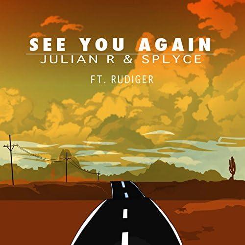 Julian R & Splyce feat. Rudiger