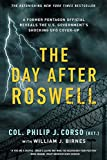 The Day After Roswell - William J. Birnes