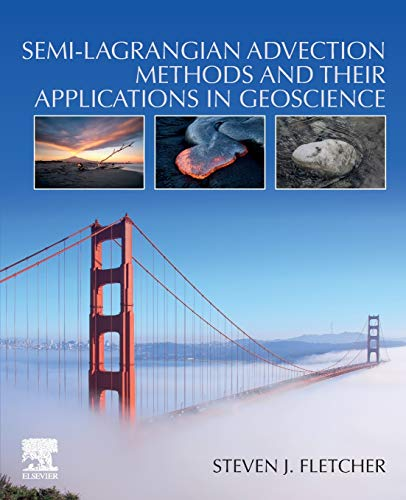 Semi-Lagrangian Advection Methods and Their Applications in Geoscience