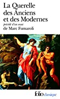 Querelle Des Anciens Et (Folio (Gallimard))
