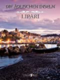 Die Äolischen Inseln: Lipari [Kindle Edition]
