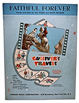 """Unknown Binding FAITHFUL FOREVER movie sheet music Paramount presents """"GULLIVER'S TRAVELS"""" Book"""