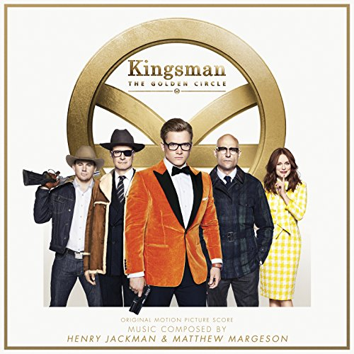 Kingsman: The Golden Circle (Original Motion Picture Score)