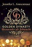 Golden Dynasty - Brennender als Sehnsucht (de-Vincent-Saga)
