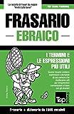 Frasario Italiano-Ebraico e dizionario ridotto da 1500 vocaboli