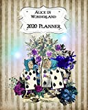 Alice In Wonderland 2020 Planner: Daily, Weekly & Monthly Calendars   January through December   #3