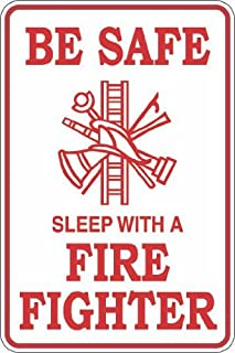 StickerPirate Be Safe Sleep With A Fire Fighter 8