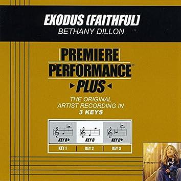 Premiere Performance Plus: Exodus (Faithful)