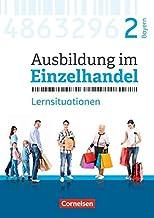 Ausbildung im Einzelhandel  2. Ausbildungsjahr - Bayern - Arbeitsbuch mit Lernsituationen: Lernfelder 8-10 und 12