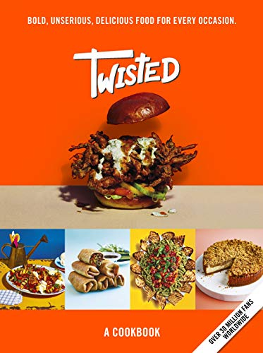 Twisted: A Cookbook - Bold, Unserious, Delicious Food for Every Occasion (English Edition)