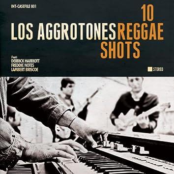 10 Reggae Shots