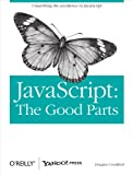 JavaScript: The Good Parts: The Good Parts (English Edition)