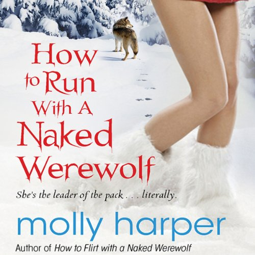 How to Run with a Naked Werewolf audiobook cover art