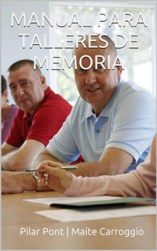 Manual para Talleres de Memoria (protocolo y aspectos pedagógicos)