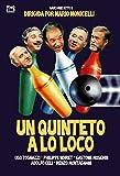 Un Quinteto a lo Loco [DVD]