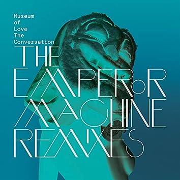 The Conversation (The Emperor Machine Remixes)
