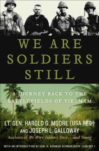 We Are Soldiers Still: A Journey Back to the Battlefields of Vietnam (English Edition)
