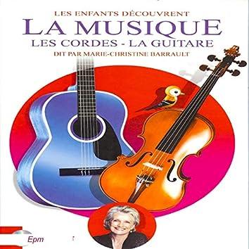 Marie-Christine barrault / Les enfants découvrent la musique (Les cordes, la guitare)