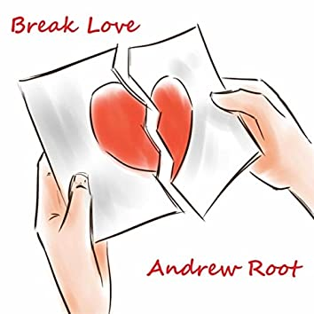 Break Love