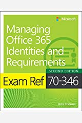 Exam Ref 70-346 Managing Office 365 Identities and Requirements Kindle Edition