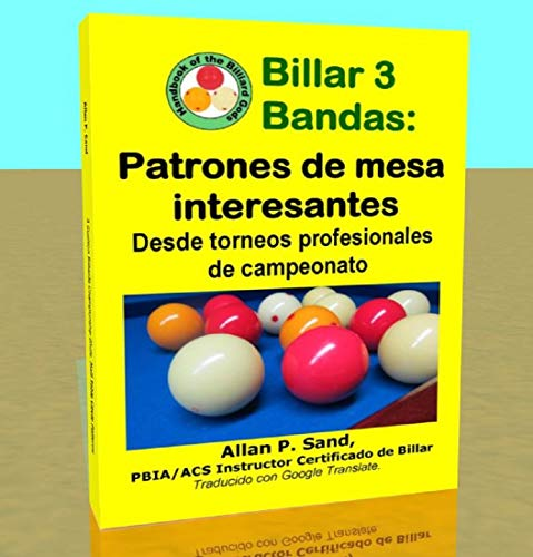 Billar 3 Bandas - Patrones de mesa interesantes: Desde torneos profesionales de...