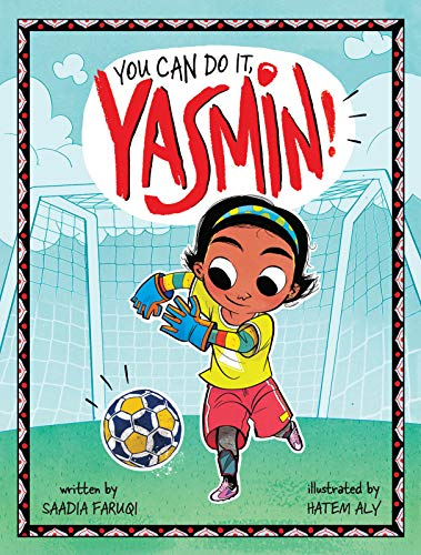You Can Do It, Yasmin!