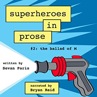 Superheroes in Prose, Volume Two audiobook cover art
