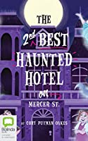 The 2nd Best Haunted Hotel on Mercer St.