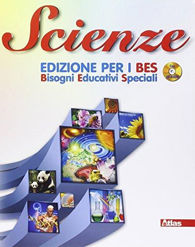 Scienze. Ediz. B.E.S. Con CD Audio. Per la Scuola media