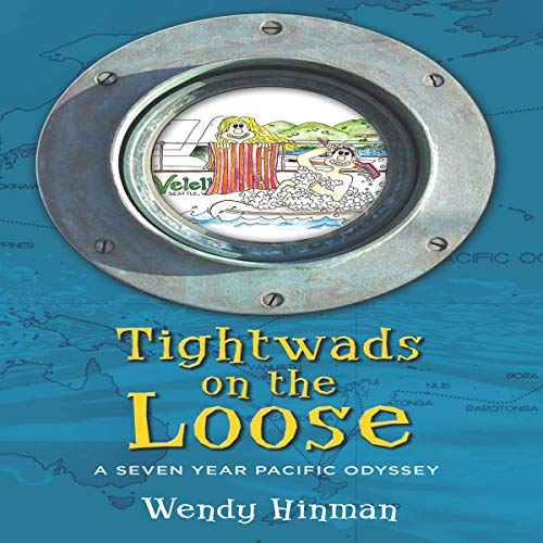 Tightwads on the Loose Audiobook By Wendy Hinman cover art